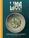 LIMA cookbook: Peruvian Home Cooking