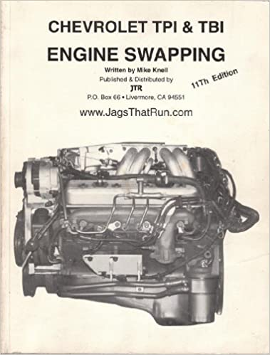 Chevrolet TPI & TBI engine swapping: Mike Knell