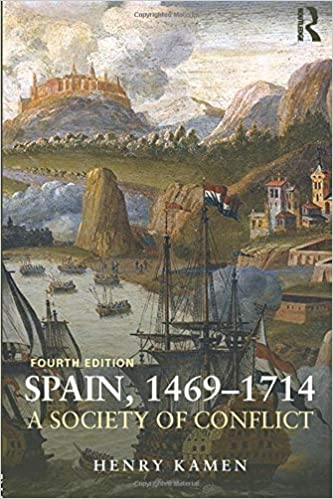 Spain, 1469-1714: A Society of Conflict: Amazon.es: Kamen, Henry ...