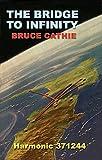 The Bridge to Infinity, Bruce L. Cathie, 0932813054