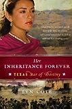 Her Inheritance Forever, Lyn Cote, 0061373435