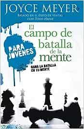 El Campo De Batalla De La Mente : Meyer, Joyce: Amazon.es