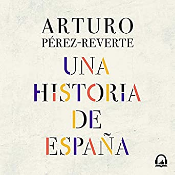 Amazon.com: Una historia de España [A History of Spain ...