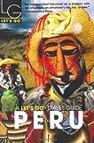 Peru, Let's Go, Inc. Staff, 0312335660