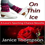 On Thin Ice: Love's Sporting Chance