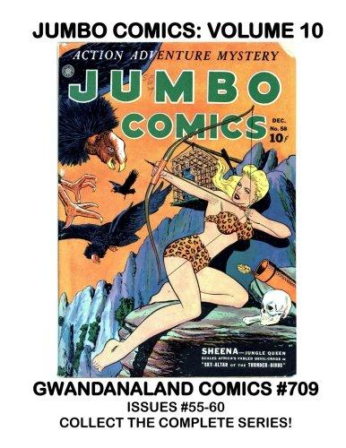 Jumbo Comics: Volume 10: Gwandanaland Comics #709 -- Collect The Complete Series! -- Sheena -- ZX-5 --- Inspector Dayton --- Midnight --- The Hawk --- - Series Zx5