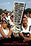 Voices from the March on Washington, J. Patrick Lewis and George Ella Lyon, 1620917858