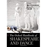 The Oxford Handbook of Shakespeare and Dance