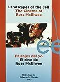 img - for Paisajes del yo/ Landscapes of the self: El Cine De Ross Mcelwee/ the Cinema of Ross Mcelwee (Letras De Cine) by Efren Cuevas (2008-09-02) book / textbook / text book