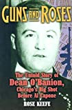 Guns and Roses: The Untold Story of Dean