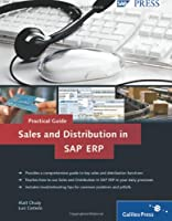 Sales and Distribution in SAP ERP: Practical Guide Front Cover