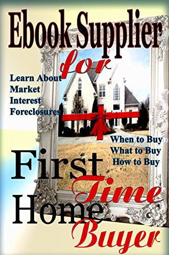 Book: Ebook Supplier for First Time Home Buyer by Nataisha T Hill