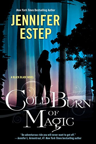 Amazon Cold Burn Of Magic Black Blade Book 1 Ebook Jennifer