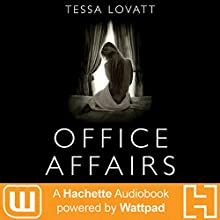 Office Affairs Audiobook by Tessa Lovatt Narrated by Jeannie Tirado