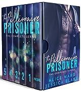 The Billionaire Prisoner - The Complete Series