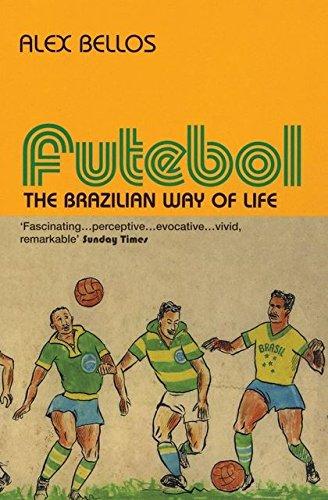 Futebol: The Brazillian Way of Life
