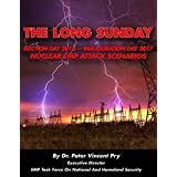 The Long Sunday: Election Day 2016 - Inauguration Day 2017 - Nuclear EMP Attack Scenarios