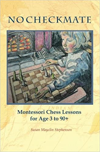 No checkmate montessori chess lessons for age 3 90 susan mayclin no checkmate montessori chess lessons for age 3 90 susan mayclin stephenson 9781879264182 amazon books fandeluxe Images