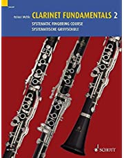 Clarinet Fundamentals - Volume 2: Systematic Fingering Course