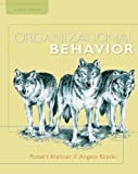 Organizational Behavior 9th (ninth) Edition by Kreitner, Robert, Kinicki, Angelo published by McGraw-Hill/Irwin (2009) Hardcover