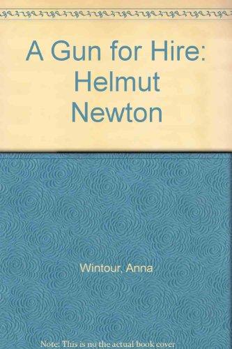 A Gun for Hire: Helmut Newton