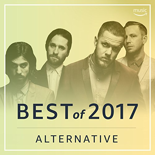 Best Alternative Songs of 2017 (Best Walks In Manchester)