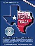 How to Do Your Own Divorce in Texas 2017 - 2019: An Essential Guide for Every Kind of Divorce