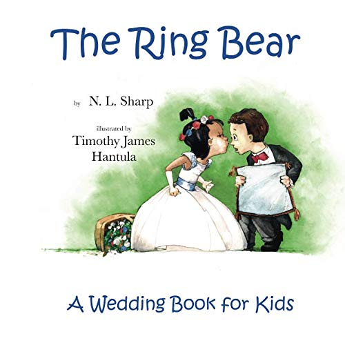 (The Ring Bear: A Wedding Book for)