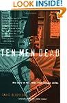 Ten Men Dead: The Story of the 1981 I...
