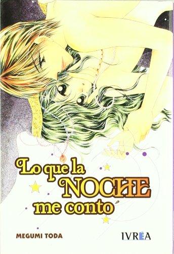Download Lo Que La Noche Me Conto / What the Night Told me (Spanish Edition) PDF