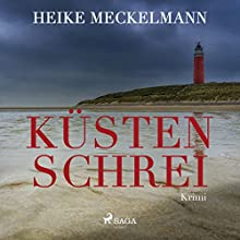 Küstenschrei Hörbuch von Heike Meckelmann Gesprochen von: Bert Stevens