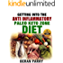 Getting Into the Anti Inflammatory Paleo Keto ZONE Diet: QUICK and EASY ANTI INFLAMMATORY RECIPES: GET LEAN - REDUCE INFLAMMATION (Optimal Nutrition for the Reduction of Inflammation)