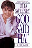 img - for God Said, Ha! by Julia Sweeney (1997-06-01) book / textbook / text book