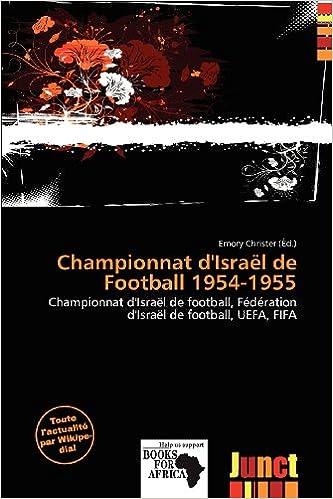 Télécharger des livres amazon Championnat D'Isra L de Football 1954-1955 PDF DJVU