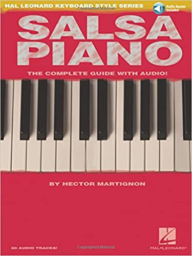 Salsa Piano - The Complete Guide with Online Audio!: Hal Leonard Keyboard Style Series Paperback – May 1, 2007