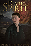 Death of the Spirit (Crossing Death Book 2)