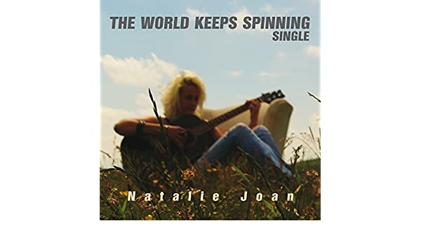 The World Keeps Spinning de Natalie Joan en Amazon Music - Amazon.es
