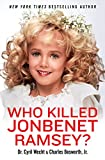 """Who Killed JonBenet Ramsey?"" av Cyril H. Wecht"