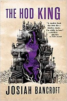 «The Hod King»: EPUB DJVU by Josiah Bancroft