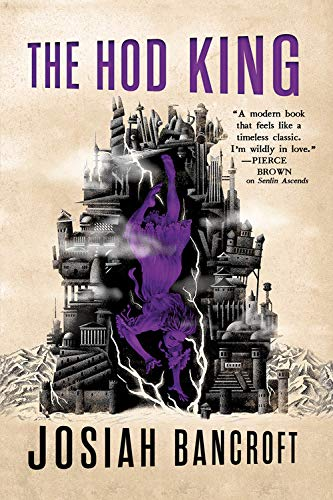 The Hod King (The Books of Babel) por Josiah Bancroft