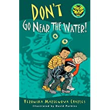 Don't Go Near the Water! (Easy-to-Read Spooky Tales)