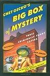 Chet Gecko's Big Box of Mystery: Thre...