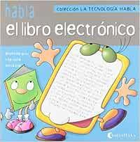 La tecnología habla 6: Habla...el libro electrónico