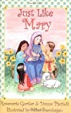 Just Like Mary, Rosemarie Gorler and Donna Piscitelli, 1931709793