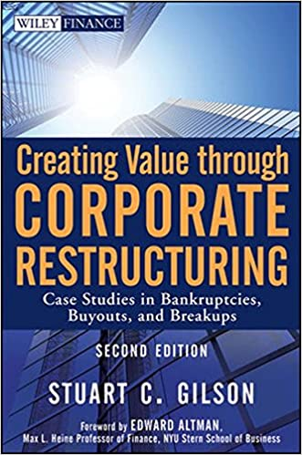 Creating value through corporate restructuring case studies in creating value through corporate restructuring case studies in bankruptcies buyouts and breakups 2nd edition fandeluxe Images