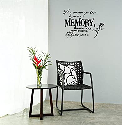 """Design with Vinyl Moti 2093 3 Decal Wall Sticker : When Someone You Love Becomes a Memory, The Memory Becomes a Treasure Color: Black Size : 20""""es x 40""""es"""
