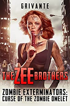 The Zee Brothers: Curse Of The Zombie Omelet by Grivante ebook deal