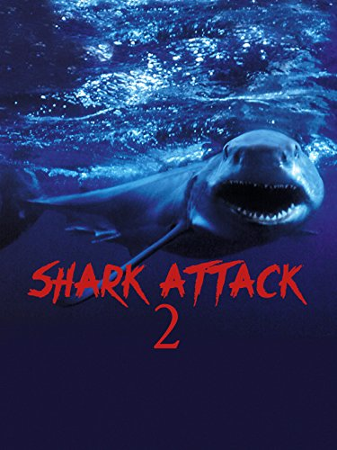 Shark Movies List (Shark Attack 2)