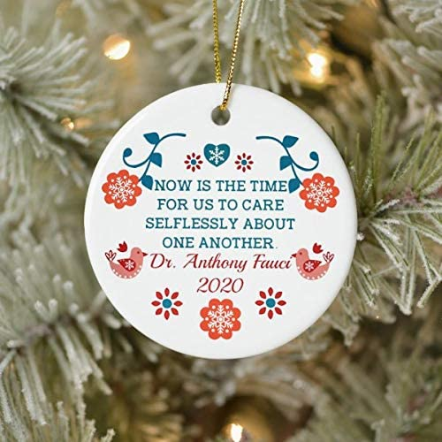 Care Selflessly About One Another Dr Fauci 2020 Ceramic Christmas Ornament