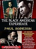 Paul Robeson - 20th Century Renaissance Man, Entertainer & Activist